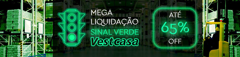 Mega Liquidação Sinal Verde Vestcasa até 65% OFF