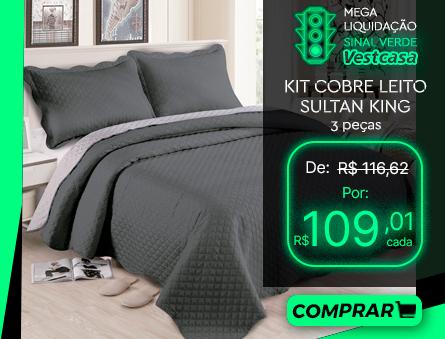 MEGA LIQUIDAÇÃO SINAL VERDE Vestcasa KIT COBRE LEITO SULTAN KING 3 peças COMPRAR