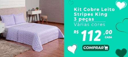 Mês das Mães vestcasa - Kit Cobre Leito Stripes King 3 Peças Várias Cores R$112,00 cada